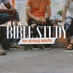 Young Adult Bible Study: A group for college-age through 35, without children.